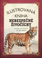 Jackson Tom: Ilustrovaná kniha nebezpečné živočíchy