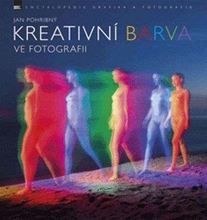 Pohribný Jan: Kreativní barva ve fotografii