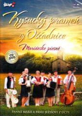 Kysucký prameň z Oščadnice: Mariánské piesně/CD+DVD