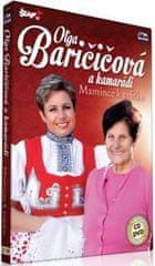 Olga Baričičová a kamarádi: Mamince k svátku/CD+DVD