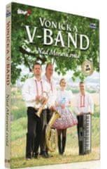 Vonička V-Band: Nad Moravú Svítá (CD+DVD, 2017)