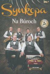 Synkopa: Na Búroch (CD+DVD, 2018)