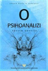 Eduard Klain in sodelavci: O psihoanalizi povsem odkrito (zbornik)