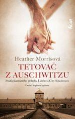 Morrisová Heather: Tetovač z Auschwitzu, 2. vydanie