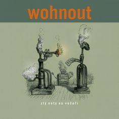 Wohnout: Zlý noty na večeři - CD