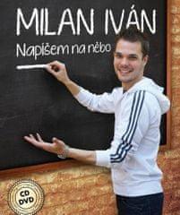 Milan Iván: Napíšem na něbo/CD+DVD