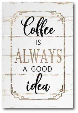 Courtside Market Nápis Coffee Is Always a Good Idea - 90 X 60