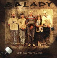 Bratři Nedvědové: Balady - CD