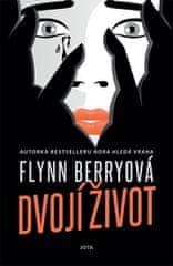 Berryová Flynn: Dvojí život