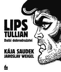 Weigel Jaroslav: Lips Tullian: Další dobrodružství