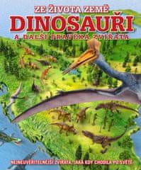 Naish Darren: Dinosauři a další pravěká zvířata