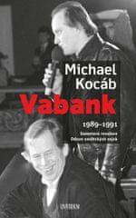 Kocáb Michael: Vabank