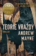Mayne Andrew: Teorie vraždy