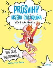 Hruška Láďa: Průšvihy drzého záškoláka