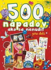 autor neuvedený: 500 nápadov ako sa nenudiť, 2. vydanie