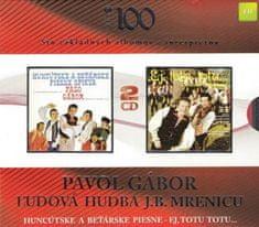 Gábor Pavol , Ľudová Hudba J.B. Mrenicu: Huncútske A Beťárske Piesne / Ej, Totu Totu... (2015) (2x CD) - CD