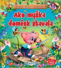 autor neuvedený: Ako myška domček stavala