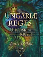 autor neuvedený: Uhorskí králi
