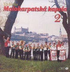 Malokarpatská kapela: To bola Malokarpatská kapela 2 (2008) - CD