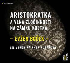 Boček Evžen: Aristokratka a vlna zločinnosti na zámku