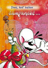 Diddl & Friends Blahopřání Diddl a jeho přátelé, Dnes, keď buchne…