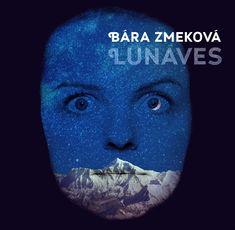 Zmeková Bára: LUNAVES - LP