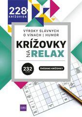 autor neuvedený: Krížovky na relax - výroky slávnych - o vínach - humor