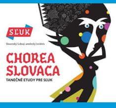 Sľuk: Chorea Slovaca (2016) - CD