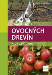 Grossmann Gerd: Rez a strihanie ovocných drevín