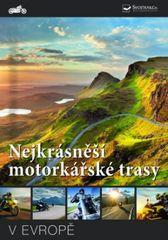 autor neuvedený: Nejkrásnější motorkářské trasy v Evropě