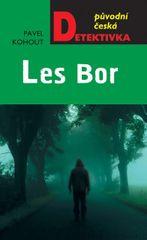 Kohout Pavel: Les Bor