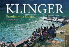 Bárta Vladimír: Klinger - Prázdniny na Klingeri