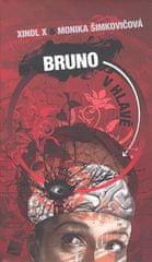 Xindl X: Bruno v hlavě