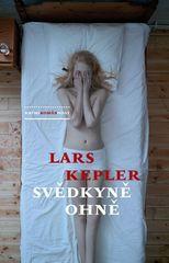 Lars Kepler: Svědkyně ohně