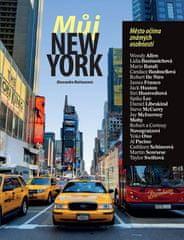 Alessandra Mattanzaová: Můj New York - Město očima známých osobností