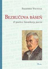 František Všetička: Bezručova báseň - o poetice básníkovy poezie