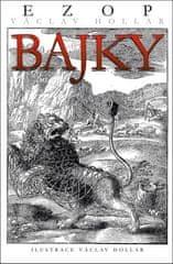 Ezop: Bajky - Ezop Václav Hollar