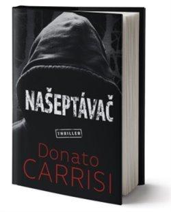 Donato Carisi: Našeptávač