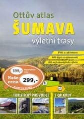 Ottův atlas výletní trasy Šumava - Největší turistický průvodce s QR kódy