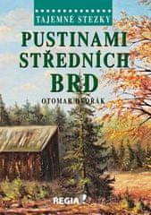 Otomar Dvořák: Pustinami středních Brd