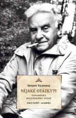 Semjon Vilenskij: Nějaké otázky?! - Vzpomínky kolymského vězně