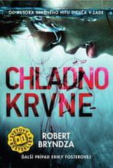 Robert Bryndza: Chladnokrvne