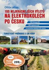 Ottův atlas 100 nejkrásnějších výletů na elektrokolech po Česku - Turistický průvodce s QR kódy