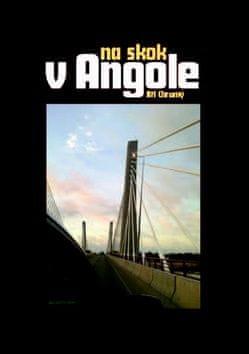 Jiří Chromý: Na skok v Angole