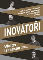 Walter Isaacson: Inovátoři