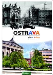 B. Renner: Ostrava včera a dnes