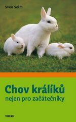 Sven Seim: Chov králíků nejen pro začátečníky