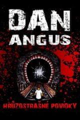 Dan Angus: Hrůzostrašné povídky