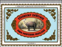 Miguel Murugarren: Všeobecný zvířetník pana profesora Revilloda - Věhlasný almanach světové fauny