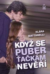 Klára Mattanelli: Když se puberťačkám nevěří